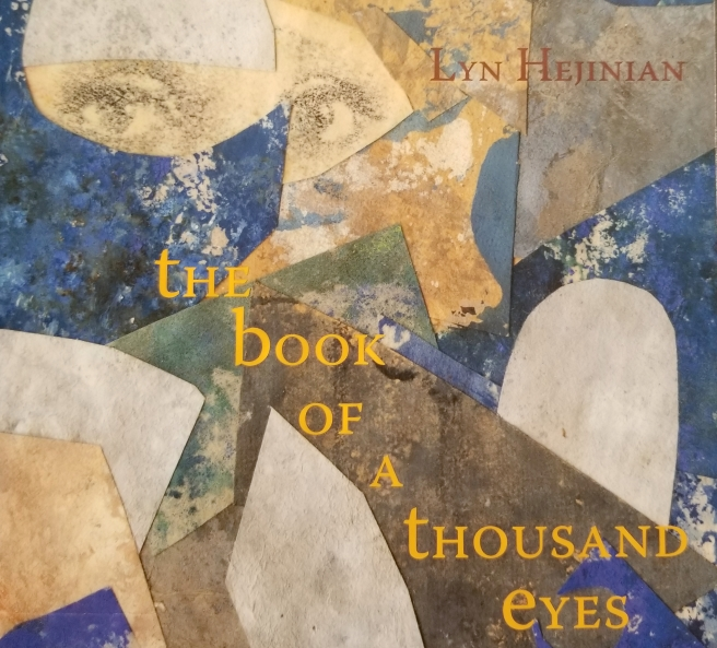 "The image of a portion of the cover of a book, ""The Book of a Thousand Eyes"" by Lyn Hejinian, published by Omnidawn Press. ISBN-10: 1890650579"